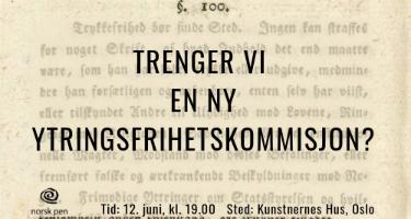 12. juni: Trenger vi en ny ytringsfrihetskommisjon?