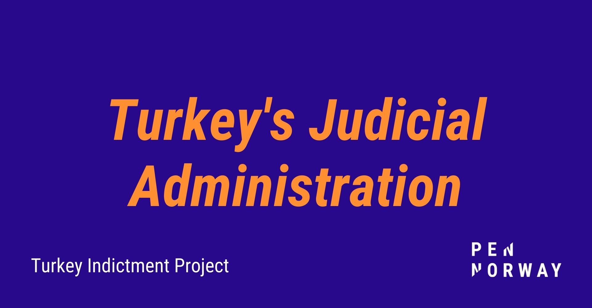 Rule of Law in Turkey: Judicial Administration