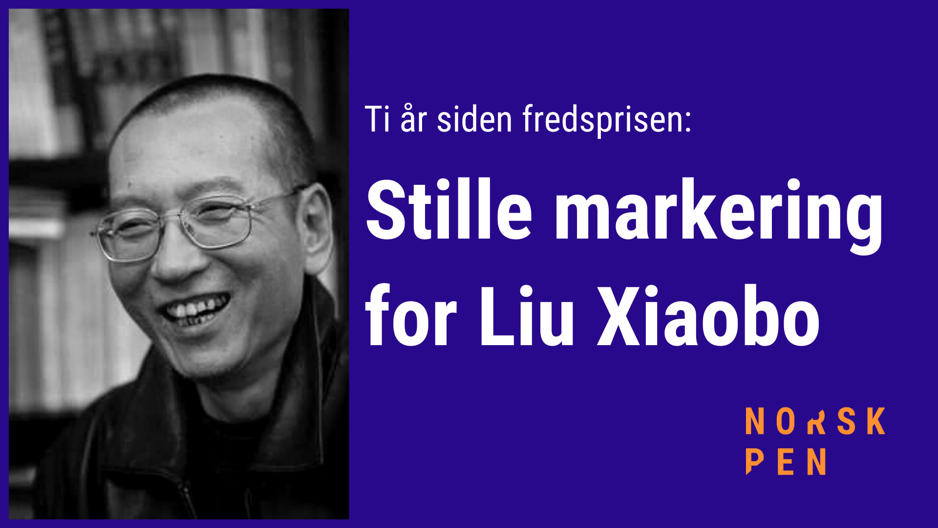8. desember: Markering for Liu Xiaobo utenfor Stortinget