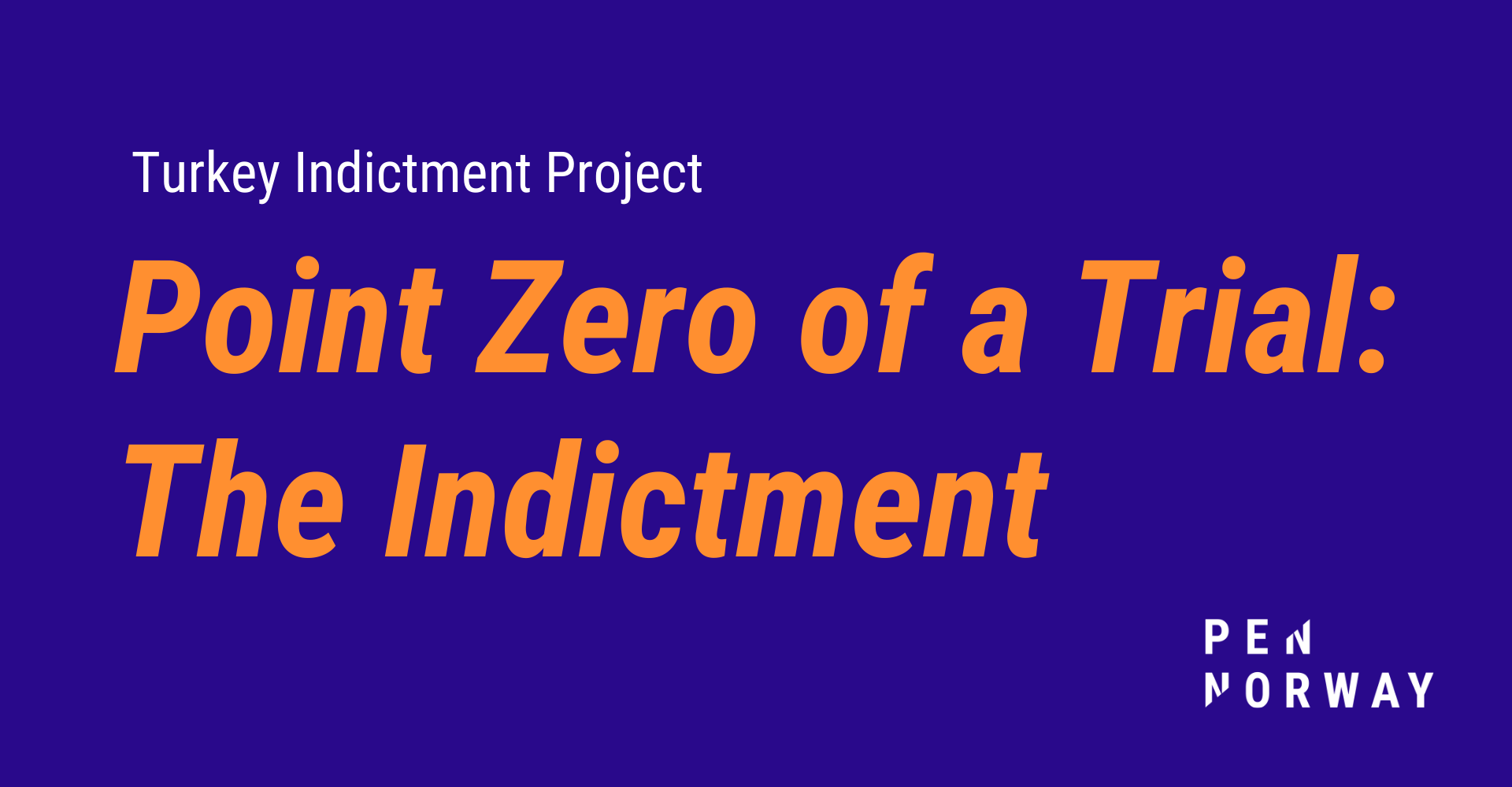 Point Zero of a Trial: The Indictment